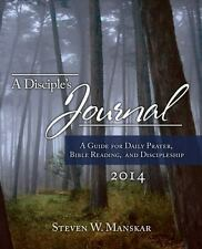 A Disciple's Journal 2014: A Guide for Daily Prayer