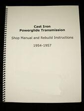 1954-1957 Cast Iron Powerglide Shop Manual & Overhaul Rebuild Instructions