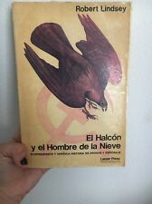 El Halcón y El Hombre De La Nieve Lindsey Paperback 1980 Lasser Press Mexicana