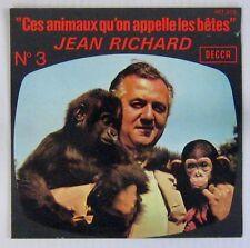 Jean Richard 45 Tours Ces animaux qu'on appelle les bêtes N°3 1973