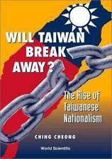 WILL TAIWAN BREAK AWAY - NEW PAPERBACK BOOK