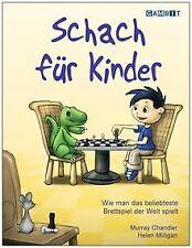 Schach für Kinder von Chandler, Murray | Buch | Zustand sehr gut