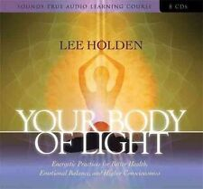 Your Body of Light: Energetic Practices for Better Healthby Lee Holden NEW CDs