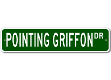 French Wirehaired Pointing Griffon Street Sign ~ High