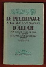 Le Pélerinage à la Maison Sacrée d'Allah, El hadj nacir Ed Dine, ill. Dinet 1930
