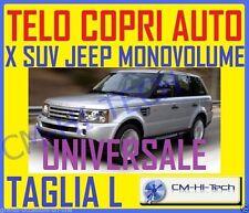 TELO COPRIAUTO COPERTURA COPRI X AUTO JEEP SUV CROSSOVER MERCEDES FIAT BMW °