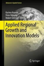 Applied Regional Growth and Innovation Models (2013, Hardcover)