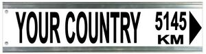 Street Sign - Customised Street Sign Distance to Country Landmark Location 3