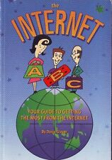 VINTAGE :THE ABC OF THE INTERNET: YOUR GUIDE TO THE INTERNET by PAUL GLOVER