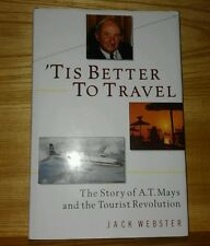 Jim Moffat: Story of A.T. Mays & the Tourist Revolution. Jack Webster. 1989 BOOK
