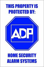 """ADP ADT Home Security Alarm Sticker! Keep thieves away! 4""""x 6"""" white & blue"""