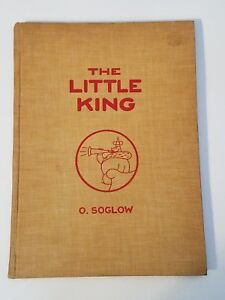 THE LITTLE KING COMICS ORIGINAL 1933 1st EDITION OTTO SOGLOW HARDCOVER