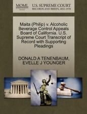 Maita V. Alcoholic Beverage Control Appeals Board of California. U. S....