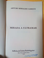 Mirada a ultramar -  Arturo Morales Carrion - 1985