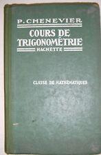 Cours de trigonométrie - Chenevier - Mathématique - Lycée - Manuel scolaire 1934