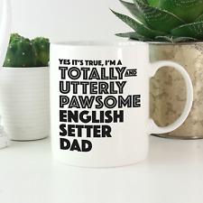 More details for english setter dad mug: funny gift for english setter dog owners & lovers gifts!