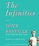 The Infinities by John Banville (2010, Audio, Other, Unabridged)