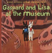 Gaspard and Lisa at the Museum by Anne Gutman (2001, Hardcover)