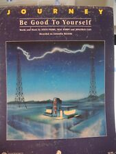 Be Good To Yourself - Journey - 1986 US Sheet Music