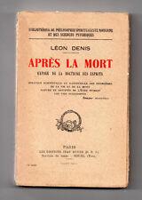 Après la Mort - Exposé de la doctrine des Esprits -  Léon Denis