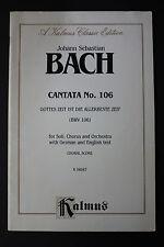 SHEET MUSIC BOOK: J.S. Bach Cantata # 106 for Soli Chorus & Orchestra Kalmus