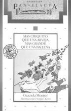 Mas chiquito que una arveja, mas grande que una ballena (Spanish Edition)