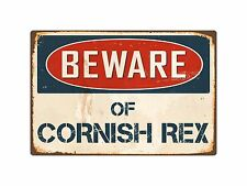 "Beware Of Cornish Rex 8"" x 12"" Vintage Aluminum Retro Metal Sign Vs122"