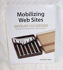 Mobilizing Web Sites Design Kristofer Layon 2012 Peachpit 1st ed 9780321793812