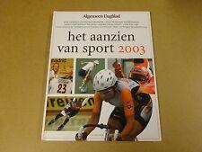 BOEK / HET AANZIEN VAN SPORT 2003