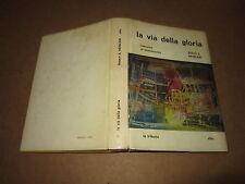 FANTASCIENZA SCIENCE FICTION BOOK CLUB N°24 LA VIA DELLA GLORIA 1965 LA TRIBUNA