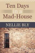 Ten Days in a Mad House (Paperback or Softback)