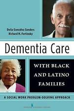 Dementia Care with Black and Latino Families: A Social Work Problem-Solving Appr