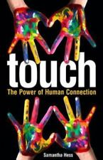 Touch: The Power of Human Connection (Paperback or Softback)