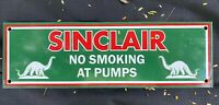 VINTAGE SINCLAIR GASOLINE PORCELAIN SIGN USA DINOSAUR NO SMOKING GAS PUMP PLATE