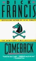 Dick Francis / Comeback Mystery Fiction Mass Market 1993