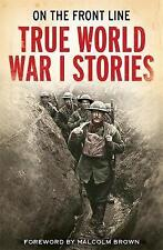 On the Front Line: True World War I Stories, Lewis, Jon E., Very Good condition,