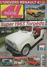 4L MAGAZINE 37 R4 SUPER 1963 TORPEDO R4 SIXTIES RENAULT 4 PICK UP TEIHOL 1981