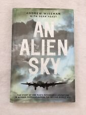 """Limited Edition 10/10 """"An Alien Sky"""" By Andrew Wiseman Signed By 22 WW2 PoW's"""