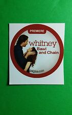 """WHITNEY BALL AND CHAIN TV GETGLUE GET GLUE SMALL 1.5"""" STICKER"""