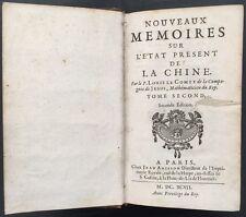 CHINE  LE COMTE Louis – NOUVEAUX MEMOIRES SUR L'ETAT PRESENT DE LA CHINE – 1697