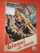 ALBI FOLGORE N°1 DEL 1952-DA LIRE 30 ORIGINALE TIPO FOTOROMANZO DI GATTI LUCIANO