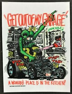 Get Out Of My Garage STICKER Decal Ed Roth Rat Fink Official Original
