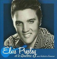 ELVIS PRESLEY - ELVIS PRESLEY ET LE QU'BEC: UNE HISTOIRE D'AMOUR NEW CD