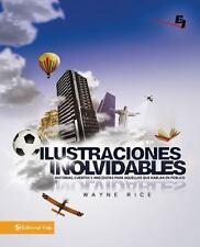 Ilustraciones inolvidables: Historias, cuentos y anecdotas para aquellos que hab