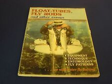 Float-Tubes, Fly Rods and other Essays by Marv Taylor SIGNED BY THE AUTHOR
