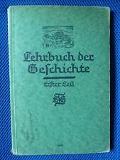 Lehrbuch der Geschichte Mittelstufe Erster Teil Geschichte des Altertums 1932