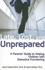 Late, Lost, and Unprepared : A Parents' Guide to Helping Children Free shipping