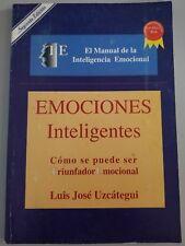 Emociones Inteligentes Como se Puede ser Triunfador Emocional de J. L. Uzcategui
