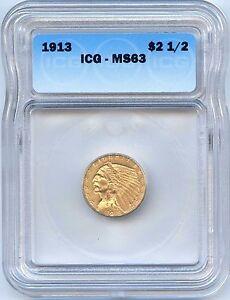 1913 $2 1/2 Gold Indian Head Quarter Eagle. ICG Graded MS 63. Lot #2250