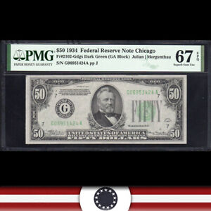 1934 $50 CHICAGO FRN Federal Reserve Note  PMG 67 EPQ  Fr 2102-Gdgs G06951424A